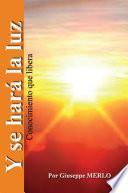 Libro de Y Se Hara La Luz