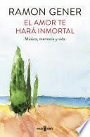 Libro de El Amor Te Hará Inmortal