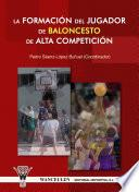 Libro de La Formación Del Jugador De Baloncesto De Alta Competición