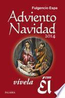 Libro de Adviento Navidad 2014, Vívela Con Él