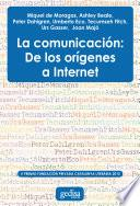 Libro de La Comunicación: De Los Orígenes A Internet