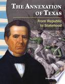 Libro de La Anexión De Texas (the Annexation Of Texas)