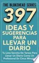 Libro de 397 Ideas Y Sugerencias Para Llevar Un Diario