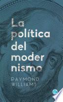 Libro de La Política Del Modernismo