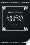 Libro de La Rosa Inglesa: Tragedia