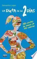 Libro de La Dieta De Los 2 Días. 150 Recetas De Menos De 300 Calorías