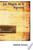 Libro de Los Milagros De La Argentina