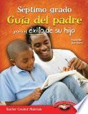 Libro de Septimo Grado Guia Del Padre Para El Exito De Su Hijo (spanish Version)
