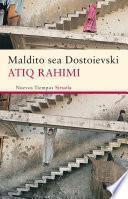 Libro de Maldito Sea Dostoievski