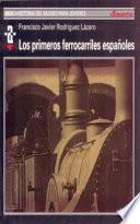 Libro de Los Primeros Ferrocarriles