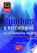 Libro de Rumbos Y Estrategias En El Comercio Móvil