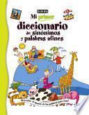 Libro de Mi Primer Diccionario De Sinonimos Y Palabras Afines