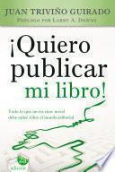 Libro de Quiero Publicar Mi Libro!