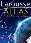 Libro de Atlas Escolar De México Y El Mundo