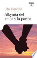 Libro de Alkymia Del Amor Y La Pareja