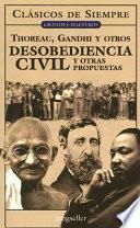 Libro de Desobediencia Civil Y Otras Propuestas / Civil Disobedience And Other Proposals