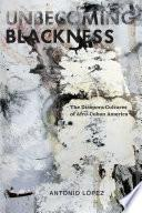 Libro de Unbecoming Blackness