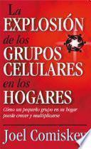 Libro de La Explosión De Los Grupos Celulares En Los Hogares