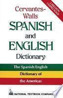 Libro de Cervantes Walls Spanish And English Dictionary