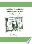 Libro de La Crisis Económica Y La Recuperación 2a Edición (digital)
