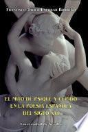 Libro de El Mito De Psique Y Cupido En La Poesía Española Del Siglo Xvi