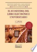 Libro de El Ecosistema Del Libro Electrónico Universitario
