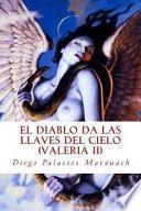 Libro de El Diablo Da Las Llaves Del Cielo