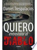 Libro de Quiero Entrevistar Al Diablo
