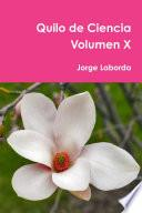 Libro de Quilo De Ciencia Volumen X