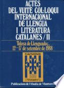 Libro de Actes Del Vuitè Col·loqui Internacional De Llengua I Literatura Catalanes