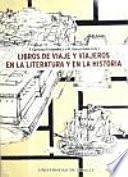 Libro de Libros De Viaje Y Viajeros En La Literatura Y En La Historia