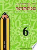 Libro de Cuaderno De Matemáticas No 6. Primaria