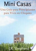 Libro de Una Guia Para Principiantes Para Vivir En Chiquito