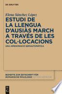 Libro de Estudi De La Llengua D'ausiàs March A Través De Les Col•locacions