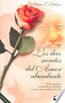 Libro de Los Diez Secretos Del Amor Abundante