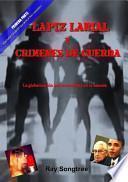 Libro de Lápiz Labial Y Crímenes De Guerra   Parte Uno (capítulos 1 9)