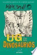 Libro de Ug Y Los Dinosaurios