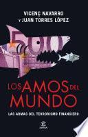 Libro de Los Amos Del Mundo. Las Armas Del Terrorismo Financiero
