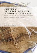 Libro de Culturas Del Escrito En El Mundo Occidental