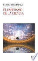Libro de El Espejismo De La Ciencia