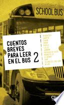 Libro de Cuentos Breves Para Leer En El Bus 2