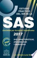 Libro de Estudio Practico Del Isr De La Sas Sus Caracteristicas Aplicabilidad Y Beneficios