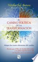 Libro de El Camino Tolteca De La Transformación