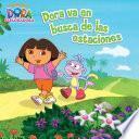 Libro de Dora Va En Busca Del Las Estaciones (dora La Exploradora)