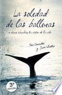 Libro de La Soledad De Las Ballenas