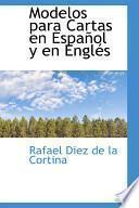 Libro de Modelos Para Cartas En Espanol Y En Engles