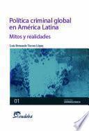 Libro de Política Criminal Global En América Latina