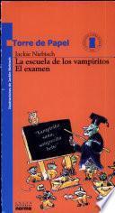 Libro de La Escuela De Los Vampiritos