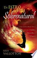 Libro de Developing A Supernatural Lifestyle (spanish)