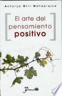 Libro de El Arte Del Pensamiento Positivo